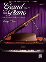 Grand Solos for Piano : 9 Pieces for Intermediate Pianists Melody Bober