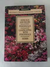 4 Vol. Set Rodale's Organic Gardening Annuals Bulbs Perennials Herbs Landscaping