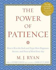 The Power of Patience: How to Slow the Rush and En