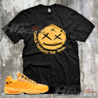 "Sneaker Match Shirt Nike Air Max 95 NYC Taxi ""SMILE THROUGH"" Speed Yellow Match"