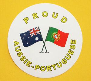 PROUD AUSSIE - PORTUGUESE AUSTRALIAN STICKER PORTUGAL VINYL DECAL CAR CARAVAN