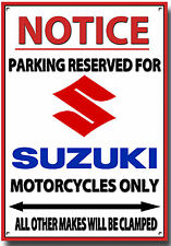 SUZUKI,NOTICE PARKING RESERVED FOR SUZUKI MOTORCYCLES ONLY METAL SIGN.