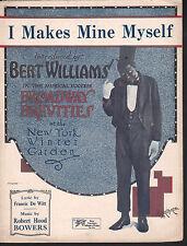 I Makes Mine Myself 1921 Bert Williams Sheet Music