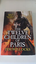 Tim Willocks - The Twelve Children of Paris (Anglais)