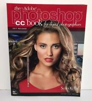 The Adobe Photoshop CC book for digital photographers (2017) Scott Kelby