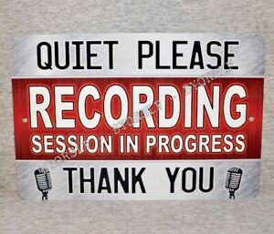 Metal Sign RECORDING STUDIO sound mixing audio engineer music producer Quiet