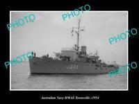 OLD 8x6 HISTORIC AUSTRALIAN NAVY PHOTO OF THE HMAS TOWNSVILLE SHIP c1954