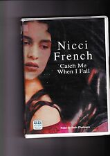 Catch Me When I Fall by Nicci French (Audio cassette, 2006)