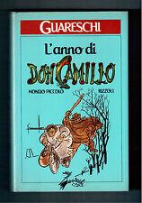 L'ANNO DI DON CAMILLO - GUARESCHI GIOVANNINO -1^ EDIZIONE 1986- RIZZOLI