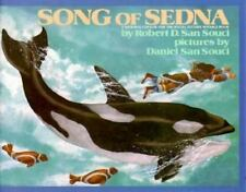 Song of Sedna by Robert D. San Souci (1994, Hardcover)