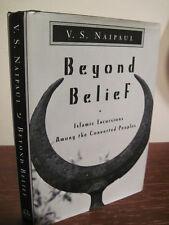 1st/1st Printing BEYOND BELIEF V.S. Naipaul MODERN Islam HISTORY Nobel Prize