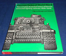 German Tanks of World War II The complete illustrated history of German .....