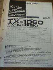 Pioneer TX-1060 /  TX-1060 (BK) AM/FM Tuner Service Manual