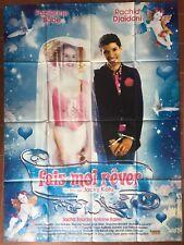 Affiche FAIS-MOI REVER Fabienne Babe RACHID DJAIDANI 120x160cm *