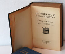 The hidden side of Christian Festivals, Leadbeater C.W., 1920 FIRST EDITION