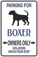 """*Aluminum* Parking For Boxer Owners Only 8""""x12"""" Metal Novelty Sign  S288"""