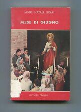 Mons.Natale Licari # MESE DI GIUGNO # Edizioni Paoline 1960 Libro Gesù