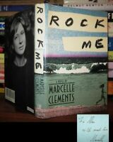 Clements, Marcelle ROCK ME Signed 1st 1st Edition 1st Printing