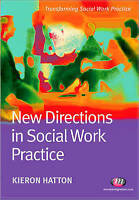 New Directions in Social Work Practice (Transforming Social Work-ExLibrary