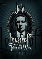 H. P. Lovecraft − Leben und Werk 1 von S. T. Joshi (2017, Gebundene Ausgabe)