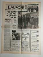 N201 La Une Du Journal l'aurore 3 janvier 1979 le chah accepte de quitter l'iran