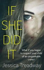 If She Did It by Jessica Treadway 9780751555240  A12