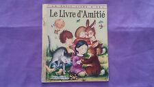 Ancien Livre « Le Livre D'Amitié »  1980 Bon Etat