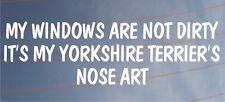 Año de Modelo Ventanas NO SON Dirty it's Año Yorkshire terrier's Punta Art Coche