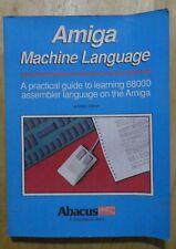 Amiga Machine Language Guide Book Abacus