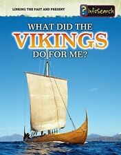 What Did the Vikings Do For Me? (Linking the Past and Present),Raum, Elizabeth,N