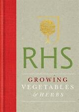 Royal Horticultural Society Growing Vegetables and Herbs: Simple Steps for Succe
