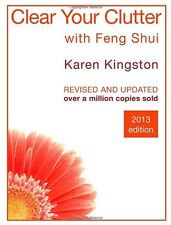 Clear Your Clutter With Feng Shui,Karen Kingston