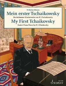 MY FIRST TCHAIKOVSKY Ohmen Easiest Piano Pieces