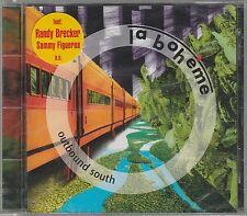 La Boheme - Outbound South - 312 - Album - 1993 - 7 Titel -