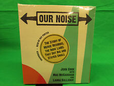 Our Noise: The Story of Merge Records, the Indie Label That Got Big and Stayed S