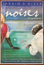Affiche Théâtre NOISES Jardin d'Hiver ENZO CORMANN 1984