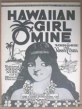 """RARE HAWAIIAN SHEET MUSIC """"HAWAIIAN GIRL O'MINE"""" CUNHA UNUSED VINTAGE 1925"""