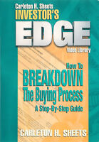 How To Breakdown The Buying Process ~ Investors Edge by Carleton H. Sheets ~ DVD