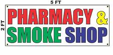 PHARMACY & SMOKE SHOP Banner Sign 2x5 Store