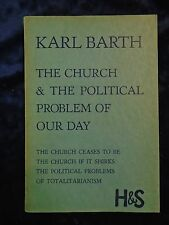 THE CHURCH & THE POLITICAL PROBLEM OF OUR DAY by KARL BARTH-HODDER-P/B*1ST ED*