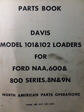 Massey Ferguson Tractor Davis 101 102 Loader Parts Manual Ford Naa 9n 8n 600 800