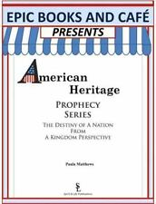 EPIC Books and Cafe Presents American Heritage Prophecy Series : The Destiny...