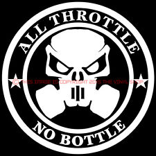 """ALL Throttle NO Bottle Skull""For Pro Modified Nitrous Oxide,Street Outlaw decal"