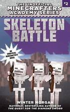NEW Skeleton Battle: The Unofficial Minecrafters Academy Series, Book Two