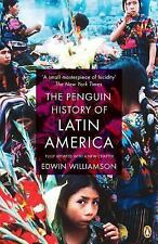 The Penguin History Of Latin America: By Edwin Williamson