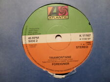 UK ATLANTIC 45 RECORD/FOREIGNER/HOT BLOODED/TRAMONTANE/ EX+ ROCK