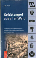 6054: Goldstempel aus aller Welt, Jan Divis