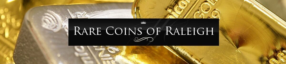 Rare Coins of Raleigh