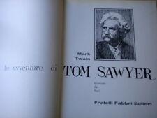 Le avventure di Tom SawyerTwain Mark 1976 Libro fiabe cartonato bambini Sani