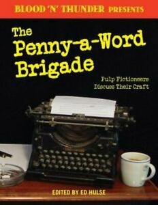 Blood 'n' Thunder Presents: the Penny-A-Word Brigade (2017 trade paperback) pulp